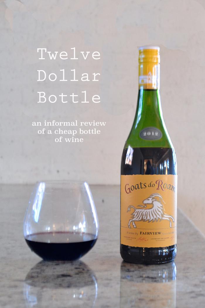 Twelve Dollar Bottle // Goats Do Roam red // www.thehiveblog.com