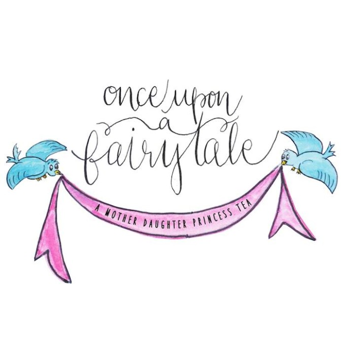 Once Upon A Fairytale: A Mother Daughter Princess Tea // www.fairytaleprincesstea.com