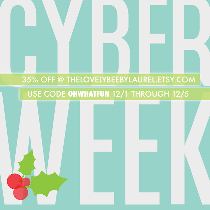 CYBER WEEK at The Lovely Bee Paper Co // www.thehiveblog.com