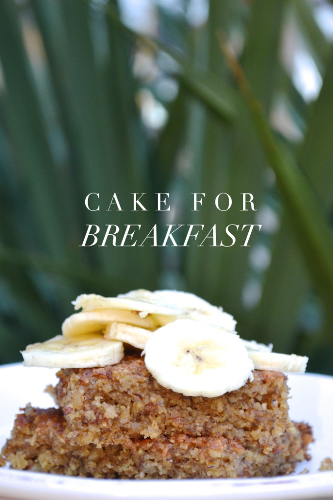 Cake For Breakfast... Healthy banana cake that you can dive into without feeling any guilt!