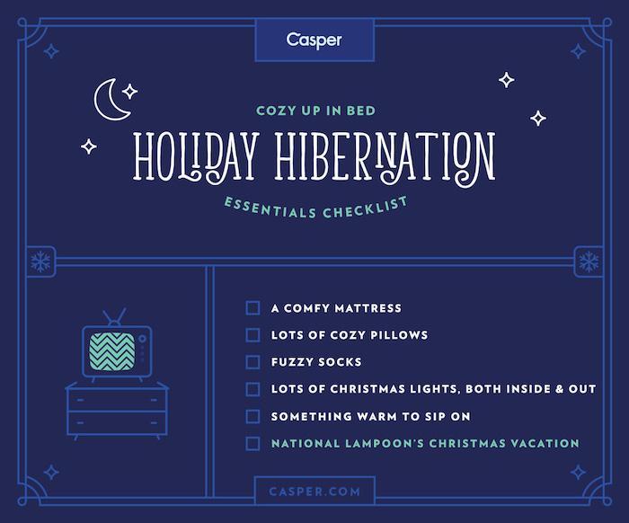 Holiday Hibernation